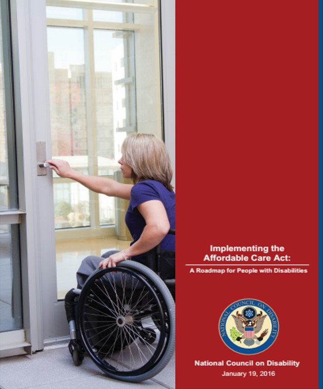 Report cover of NCD's first ACA report, depicting a Caucasian woman in a wheelchair with her hand on the door of a medical building, about to go inside