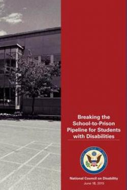 Breaking the School-to-Prison Pipeline for Students with Disabilities